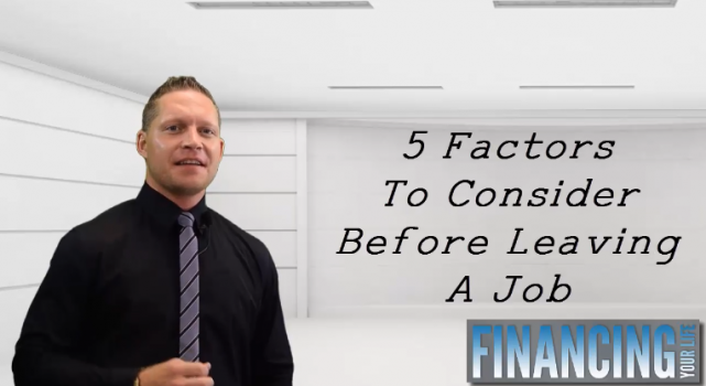 Five Things to Consider Before Leaving a Job