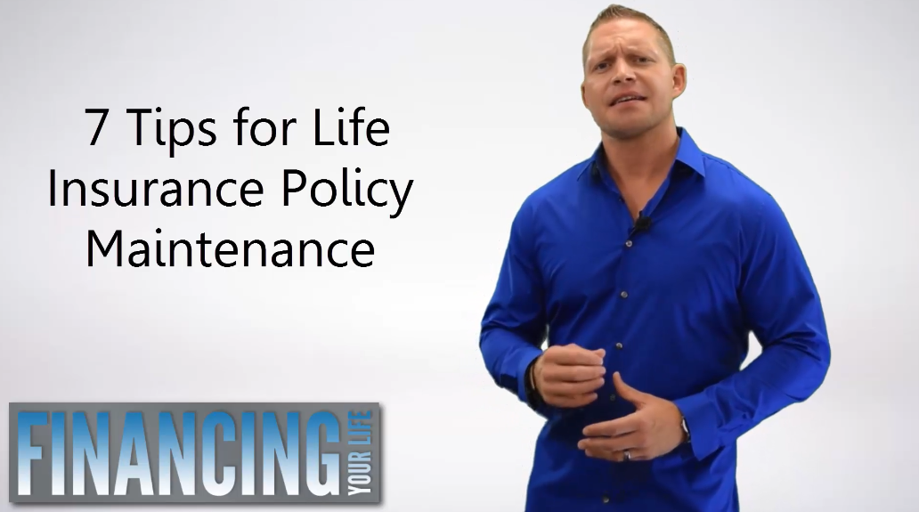 7 Steps Life Insurance Poilcy Maintenance