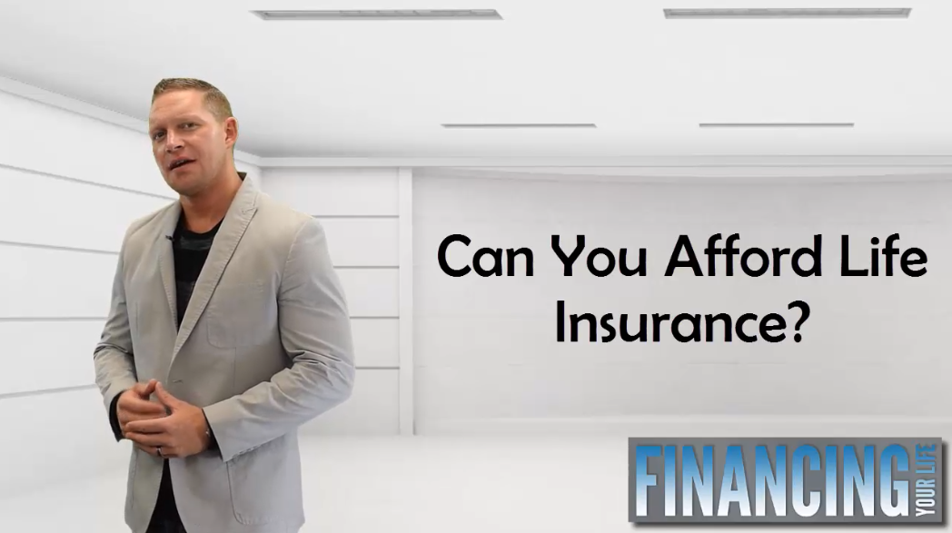 Can You Afford Life Insurance
