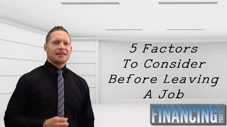 Five Factors To Consider Before Leaving Your Job