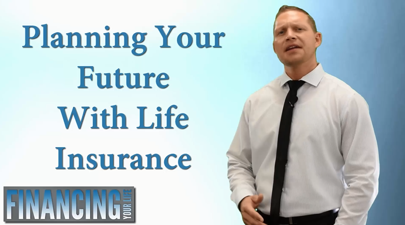 Planning Your Future With Life Insurance